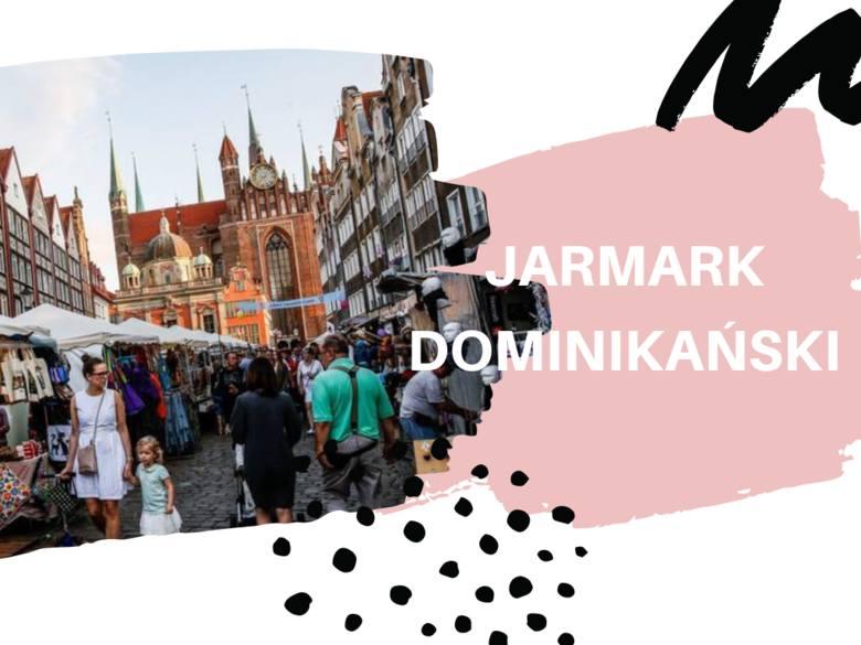 Jarmark św. Dominika 2019. Program, mapa stoisk i atrakcji, punkty informacyjne, przystanki kulinarne i koncerty