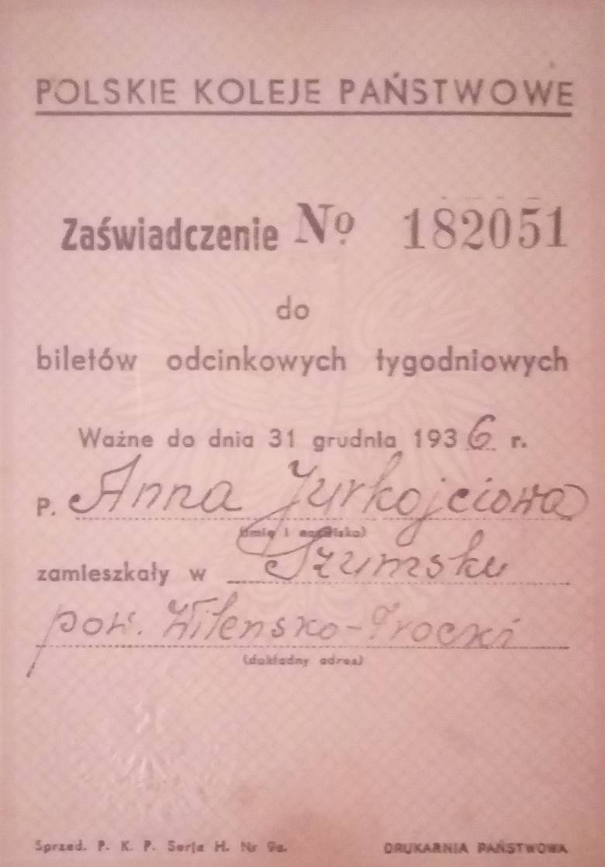 Zaświadczenie Anny Jurkojciowej, żony Wacława, wydane przez Polskie Koleje Państwowe