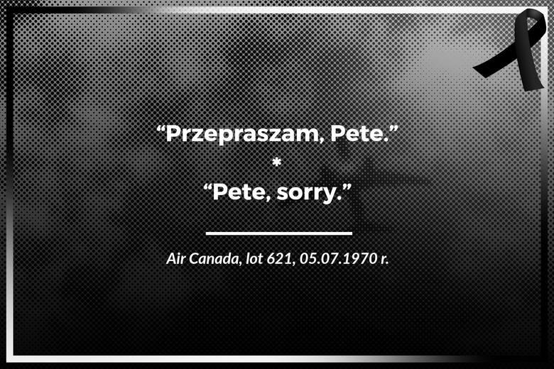 Air Canada, lot 621, 05.07.1970 r.Przepraszam, Pete.