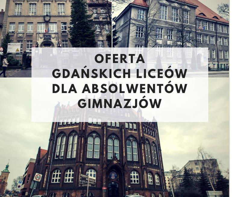 Oferta liceów ogólnokształcących w Gdańsku na rok szkolny 2019/2020 dla absolwentów gimnazjów. Profile klas w gdańskich LO