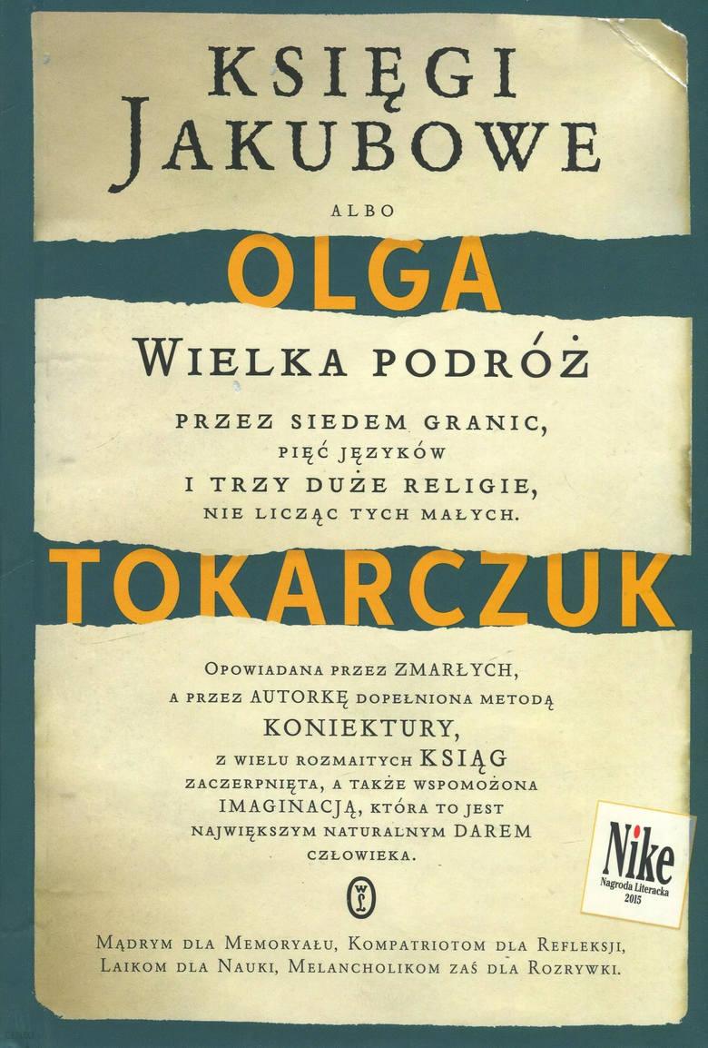 KSIĘGI JAKUBOWEWydawnictwo Literackie 2014To kolejna pozycja w dorobku Olgi Tokarczuk, która została uhonorowana Nagrodą Literacką Nike (w 2015 roku).