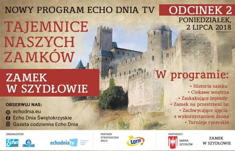 Odkryj niezwykłe tajemnice zamku w Szydłowie z Echem Dnia