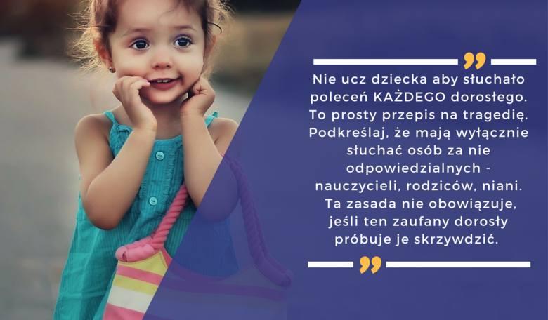 Nie ucz dziecka aby słuchało poleceń KAŻDEGO dorosłego. To prosty przepis na tragedię. Podkreślaj, że mają wyłącznie słuchać osób za nie odpowiedzialnych