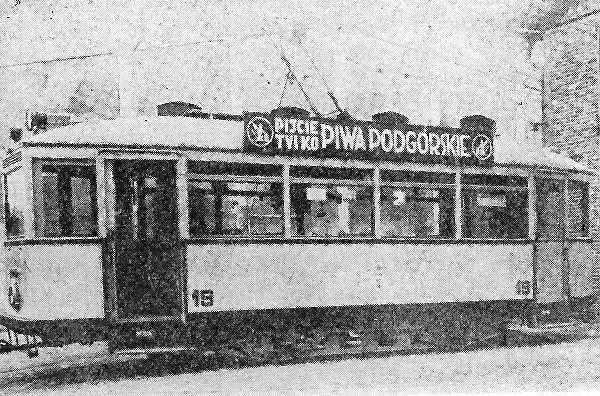 Elektryczne tramwaje, które jeździły przed laty po Toruniu,  również ozdobione były reklamami - w tym bardzo lokalnych  produktów.