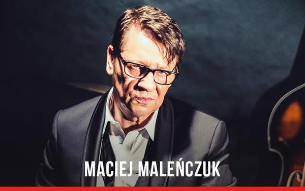 Koncert Macieja Maleńczuka – Akademia Sztuk Przepięknych, noc z 1 na 2 sierpnia, godz. 3:10.