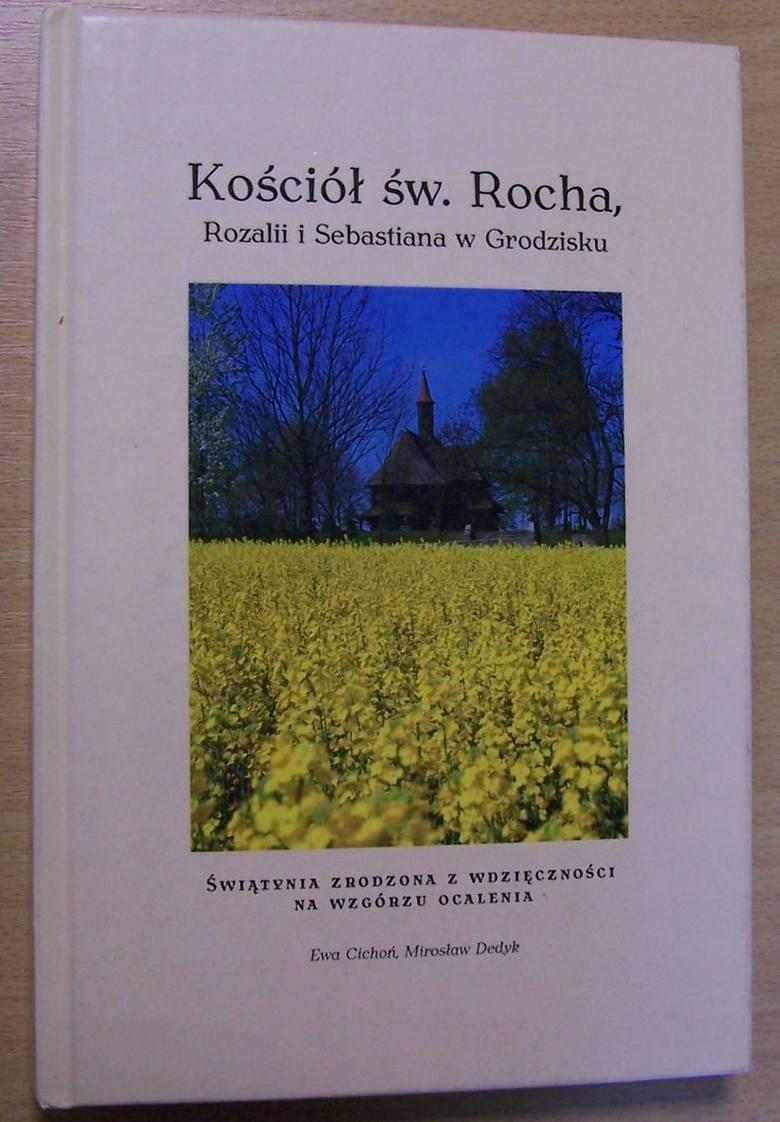 Ukazała się książka o drewnianym kościele św. Rocha w Grodzisku