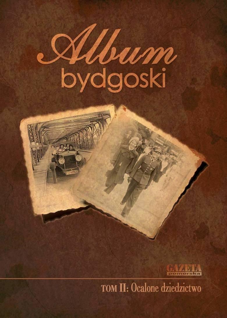 """""""Album bydgoski"""" Tom II"""
