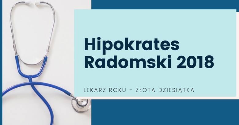 Dziś wręczymy nagrody laureatom akcji Hipokrates Roku 2018 w Radomiu oraz wszystkich powiatach regionu radomskiego. W pierwszym etapie nasi Czytelnicy