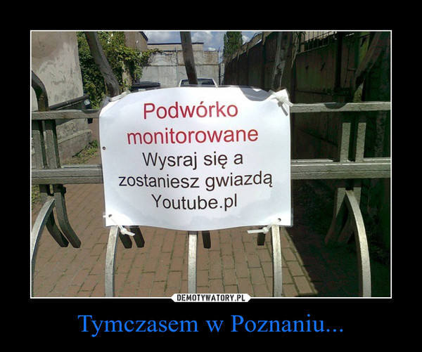 Poznań na demotywatorach gości bardzo często. Z czego śmieją się internauci? Jak nas widzą w Polsce? Zobaczcie!Przejdź do kolejnego zdjęcia ---&