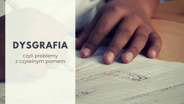 Problem z czytelnym pismem, czyli DYSGRAFIA (AGRAFIA)Objawia się nieczytelnym pismem dziecka, które trudno rozczytać. Dziecko z dysgrafią nie tylko pisze