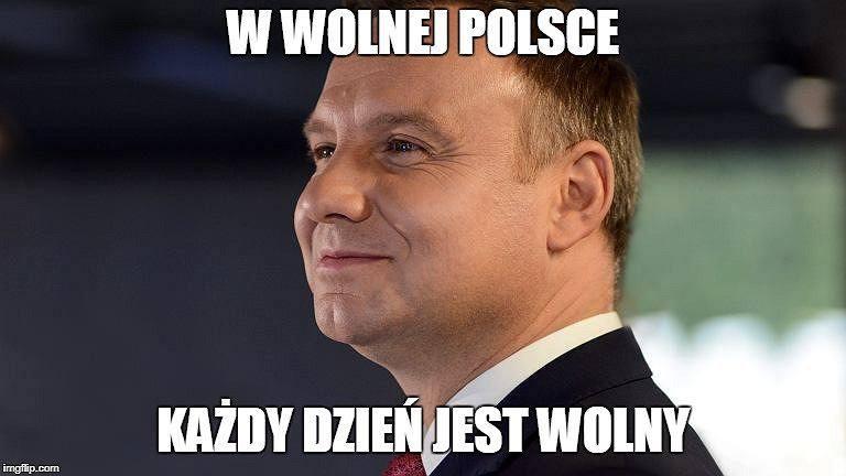 12 listopada MEMY: Internet komentuje zamieszanie wokół dodatkowego dnia wolnego: w wolnej Polsce każdy dzień jest wolny