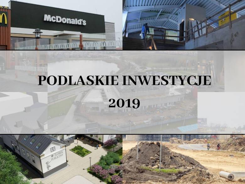 Białystok rozwija się niezwykle szybko. A jak jest z innymi miejscowościami w regionie? Zobaczcie inwestycje, na które czekamy najbardziej. Wiele z nich