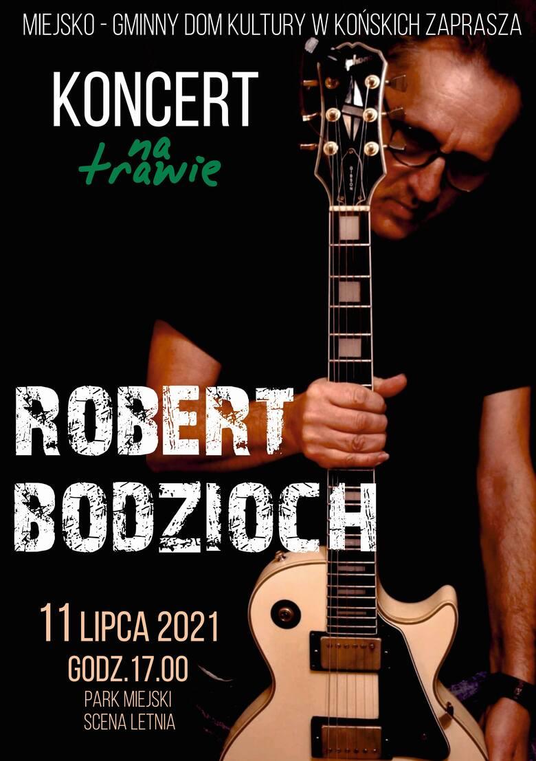 Kolejny koncert na trawie w Końskich. Robert Bodzioch i jego blues 11 lipca