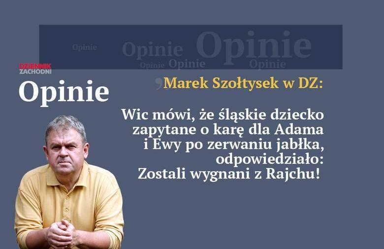 Marek Szołtysek: raj w rajchu. Takie były czasy! FELIETON