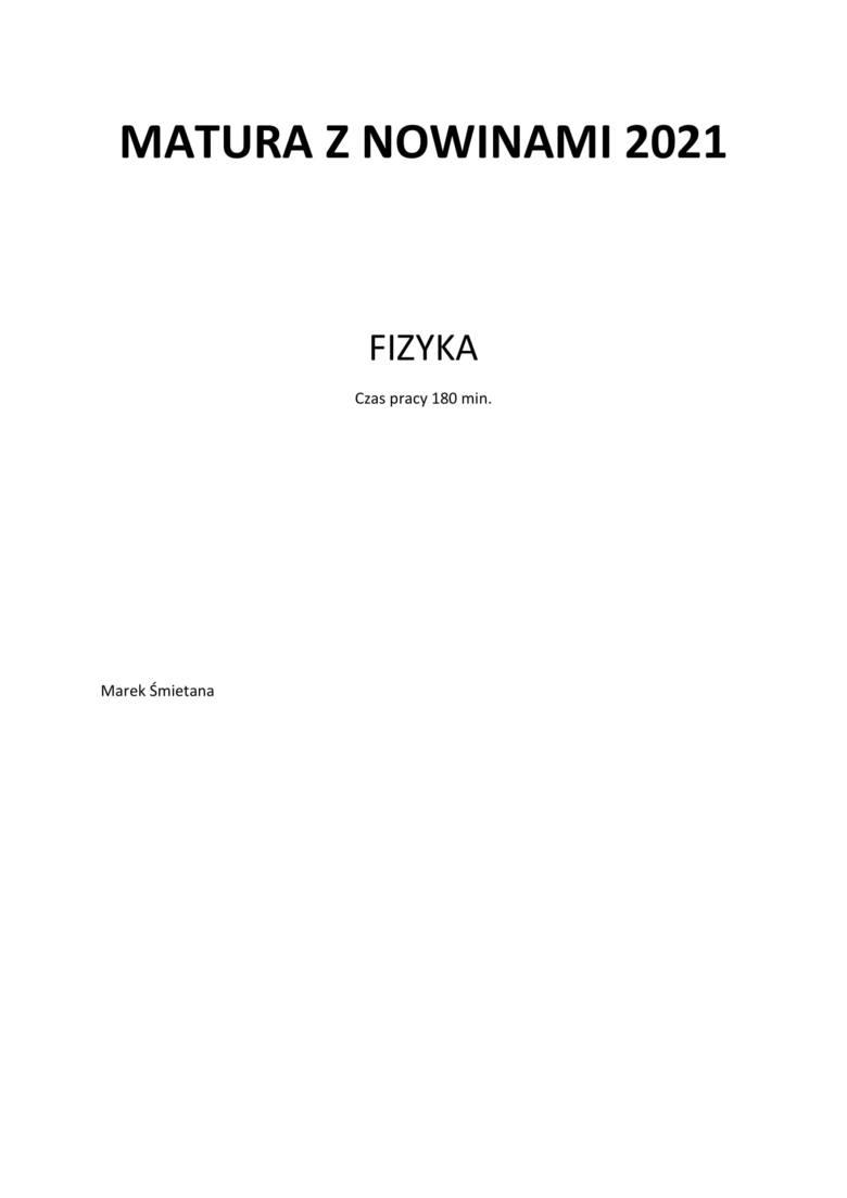 Matura - fizyka 2021. Próbny egzamin maturalny - arkusze zadań i klucz odpowiedzi