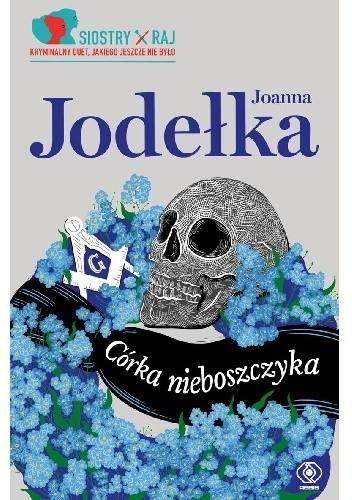 """Tajemnicza śmierć w Poznaniu. Joanna Jodełka, autorka kryminału """"Córka nieboszczyka"""": Wiem, kto zabił"""
