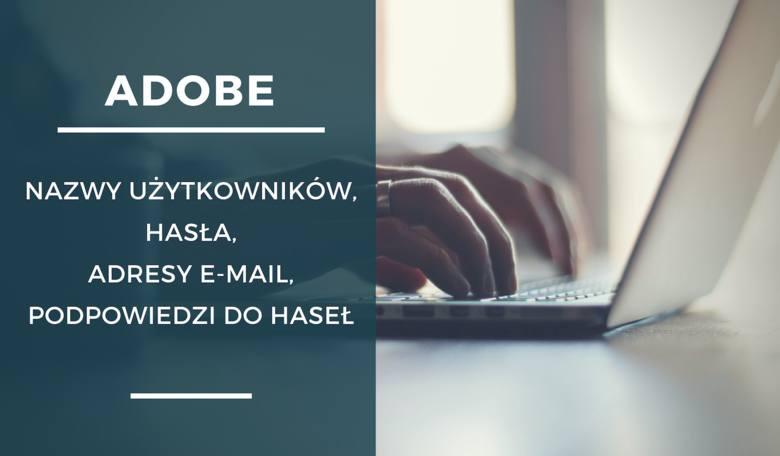 W październiku 2013, dane 153 mln kont użytkowników witryny Adobe zostały przejęte przez hakerów. Wyciekły nazwy użytkowników, adresy e-mail, niezaszyfrowane