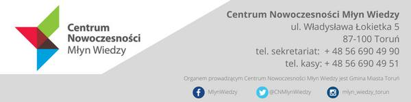 Edukacyjna oferta Centrum Nowoczesności Młyn Wiedzy