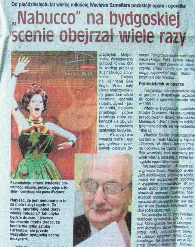 Wacław Szmelter o swojej wielkiej przygodzie z bydgoskim teatrem muzycznym opowiedział nam już dekadę temu.