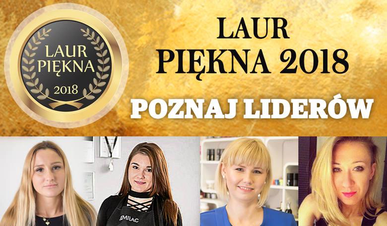 Laur Piękna 2018 - poznaj liderów [FOTOSTORY]