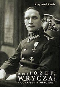 Przez całe życie ks. Józef Wrycza (1884-1961) wzbudzał kontrowersje i nawet 55 lat po śmierci zdania na jego temat są podzielone.