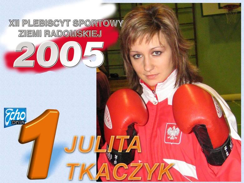 Julita Tkaczyk - Trzeciak, wielokrotna mistrzyni Polski w kick boxingu, zawodowa mistrzyni Europy. Trzykrotna zwyciężczyni plebiscytu Echa Dnia na najpopularniejszego