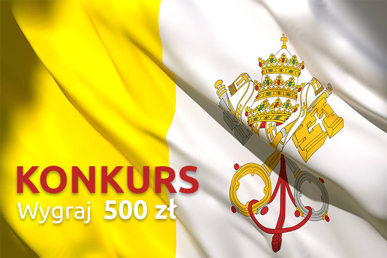 """Weź udział w konkursie """"Urodziny papieża w moim domu"""" i wygraj 500 złotych!"""