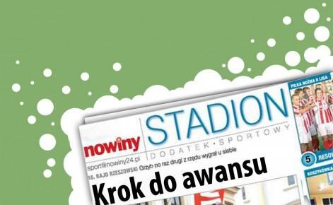 Już dziś z Nowinami Stadion - największy dodatek sportowy na Podkarpaciu!