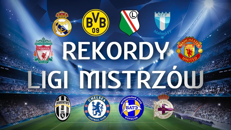 Liga Mistrzów: Liga Mistrzów. Rekordy Ligi Mistrzów