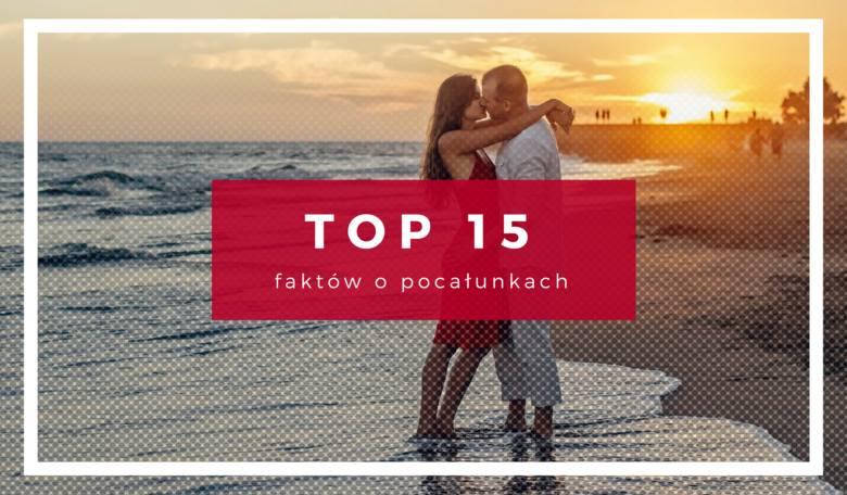 Przyjemne i pożyteczne TOP 15 faktów o pocałunkach