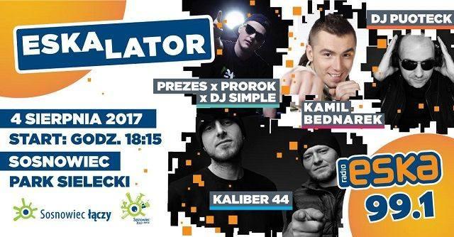 ESKAlator 2017 w SosnowcuTo już siódma edycja sosnowieckiego Eskalatora, czyli wakacyjnego projektu miasta i radia Eska. Tak jak przed rokiem, koncerty