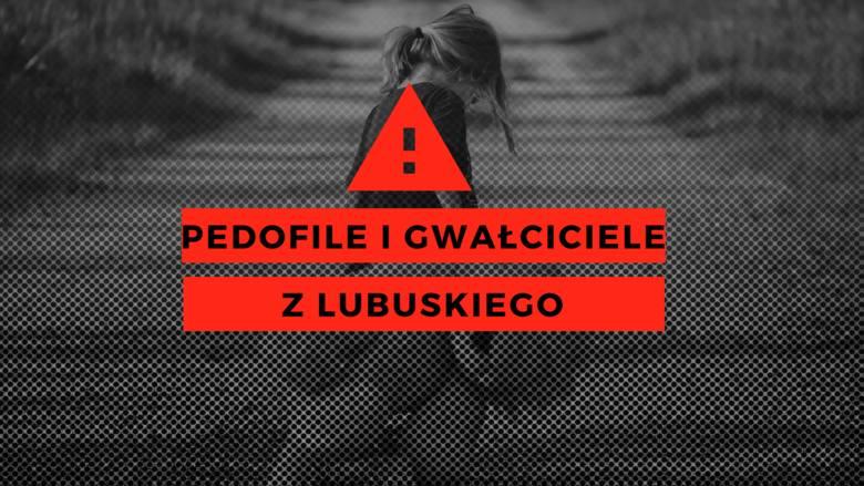 Rejestr pedofilów i gwałcicieli z województwa lubuskiego [AKTUALIZACJA lipiec] Ministerstwo sprawiedliwości aktualizuje na bieżąco rejestr sprawców na