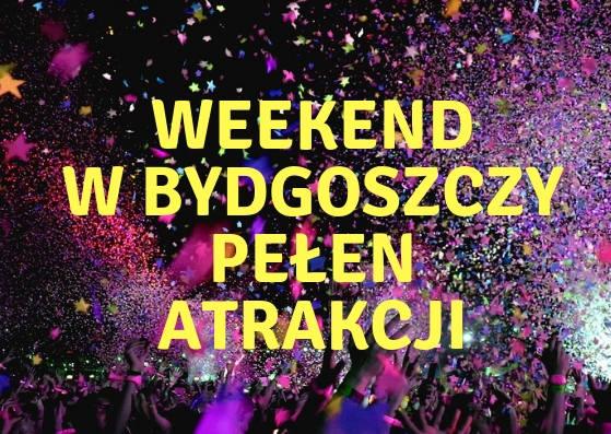 Przed nami weekend pełen wydarzeń, dlatego przygotowaliśmy dla was listę imprez, które odbędą się w Bydgoszczy. Zapowiada się weekend pełen wrażeń, podczas