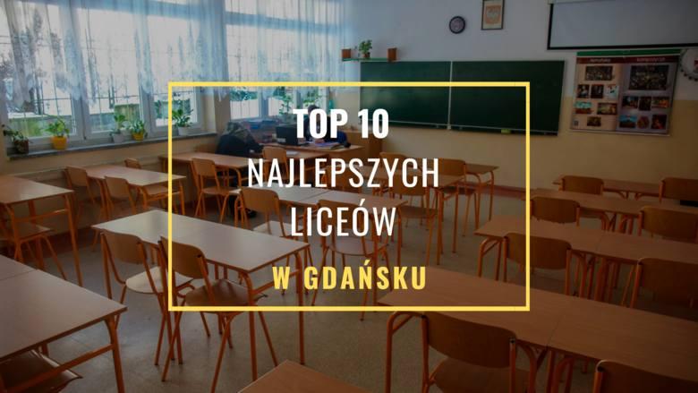 TOP 10 najlepszych liceów 2019 w Gdańsku. Ranking liceów ogólnokształcących 2019 Perspektyw. Najlepsze LO w Gdańsku [zdjęcia]