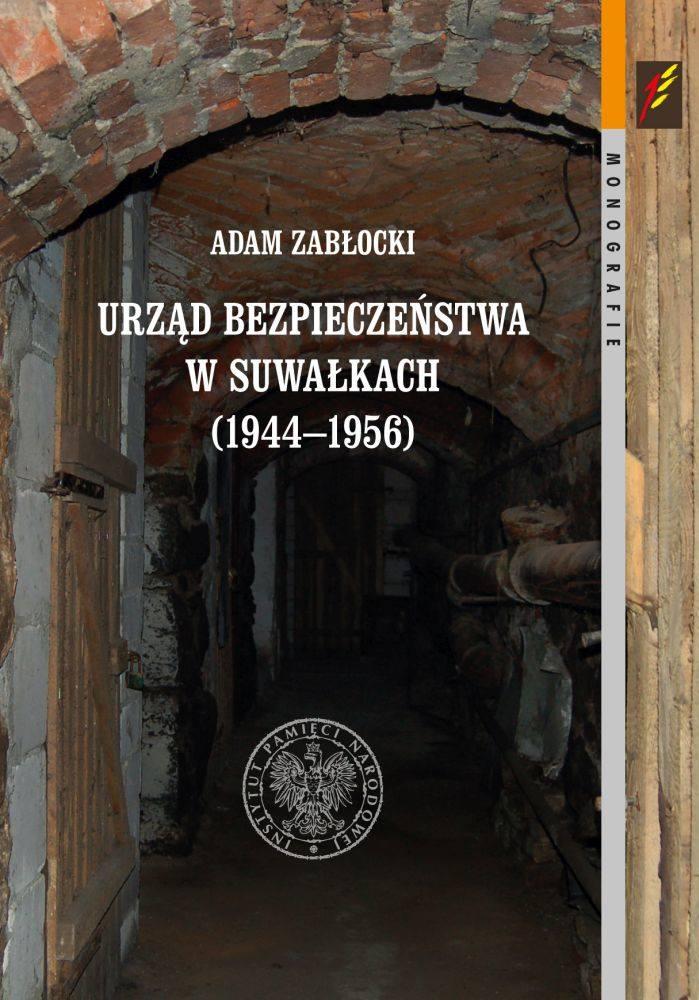 Adam Zabłocki, Urząd Bezpieczeństwa w Suwałkach