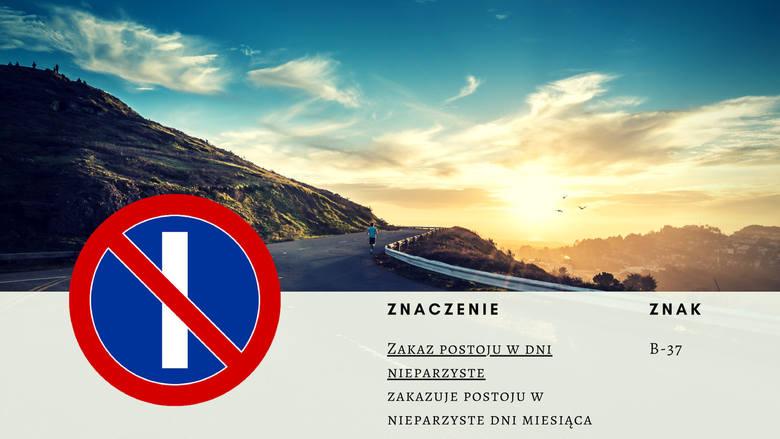 Zakazuje postoju w nieparzyste dni miesiąca. Zakaz nie obowiązuje w godzinach 21-24.