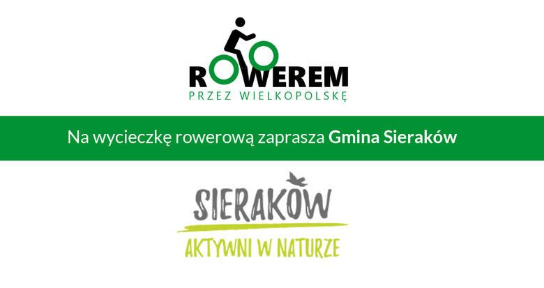 Rowerem przez Wielkopolskę. Poznaj najciekawsze trasy rowerowe w Sierakowie