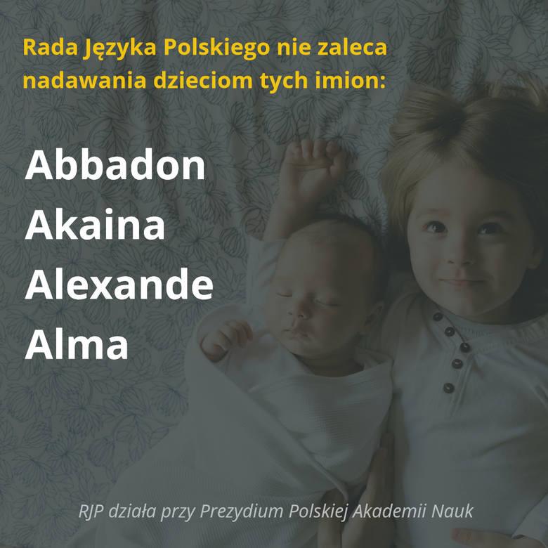 POLECAMY TEŻ: Sto najpopularniejszych nazwisk w Polsce [LISTA]Rada Języka Polskiego nie zaleca nadawania tych imion dzieciom narodowości polskiej i obywatelstwa