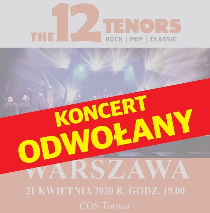 Kwietniowy Koncert 12 Tenors w Warszawie ODWOŁANY