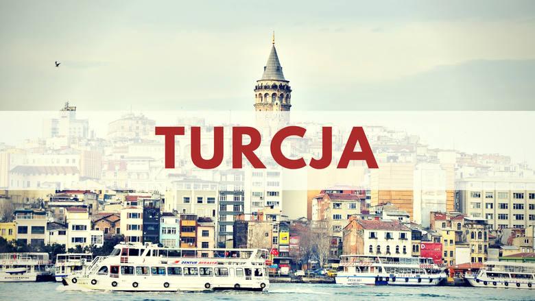 TURCJA - powróciła na listę po roku przerwy.