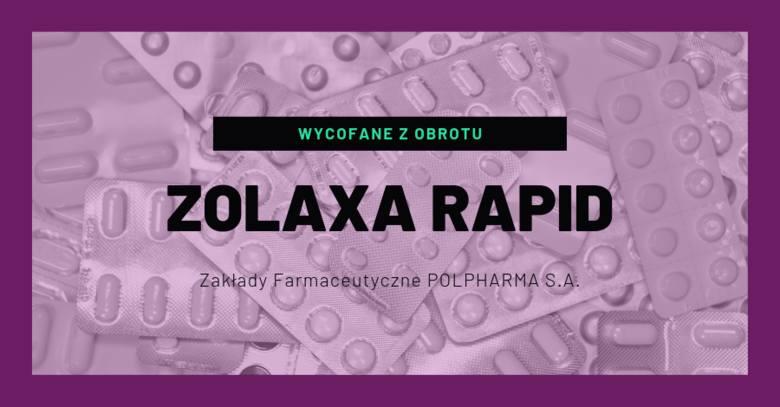 Zolaxa Rapid (Ofanzapinum), 5mg, tabletki ulegające rozpadowi w jamie ustnej, 28 tabl.- rodzaj decyzji: wycofane z obrotu- data ogłoszenia decyzji: 29.08.2019