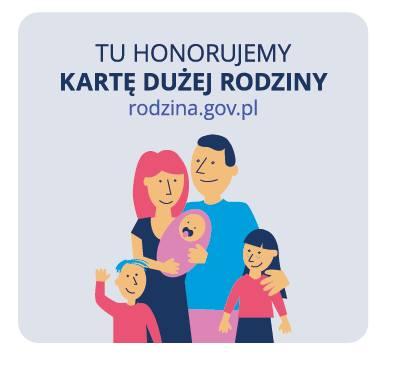 W miejscach z takim znaczkiem w widocznym miejscu, honorowana jest Karta Dużej Rodziny.