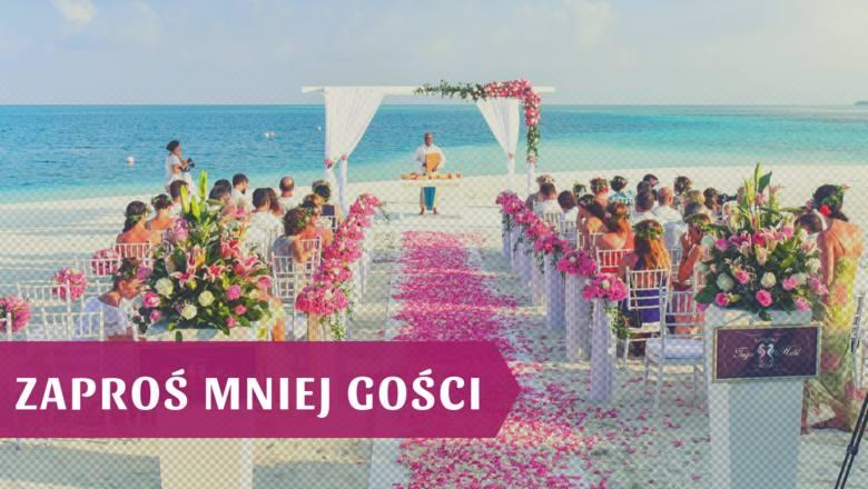 To rada, z której pewnie nie skorzystają ci, których wesele będzie raczej kameralne, ale mogą ją wykorzystać ci, którzy początkowo na listę gości wpisali
