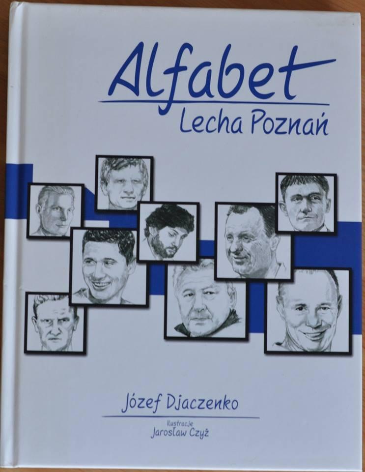 """Książka """"Alfabet Lecha Poznań"""""""