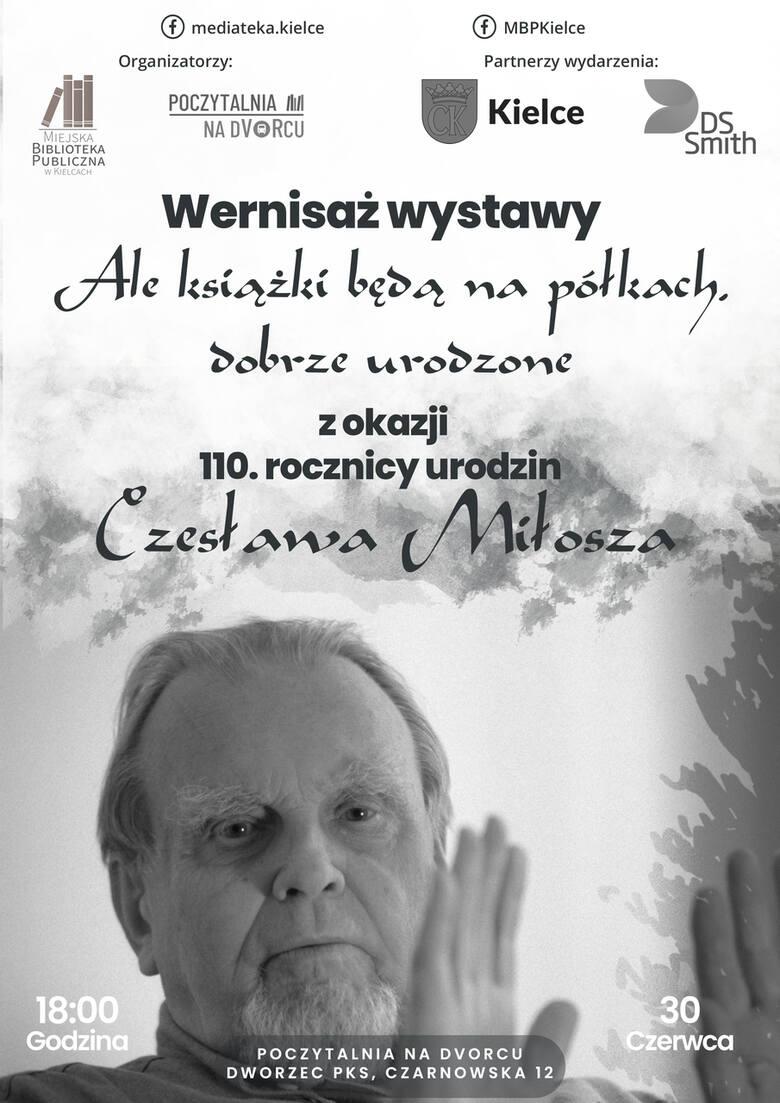To będą urodziny! W Kielcach w środę świętujemy 110 lat Czesława Miłosza