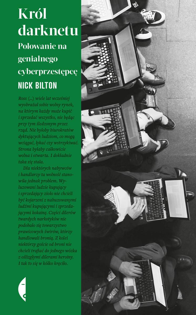 Nick Bilton – Król darknetu. Polowanie na genialnego cyberprzestępcę