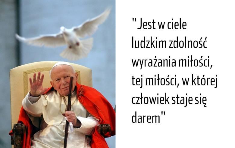Jan Paweł Ii Cytaty O Miłości Zobacz Najpiękniejsze Sentencje I