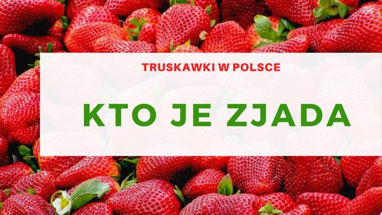 Jedzą je prawie wszyscyW ubiegłym sezonie aż 98 proc. Polaków odpowiedziało, że jada w tym czasie truskawki.