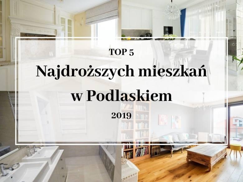 W jakich warunkach możesz mieszkać za ponad milion złotych? Sprawdź, ile kosztują i jak wyglądają najdroższe mieszkania w województwie podlaskim.