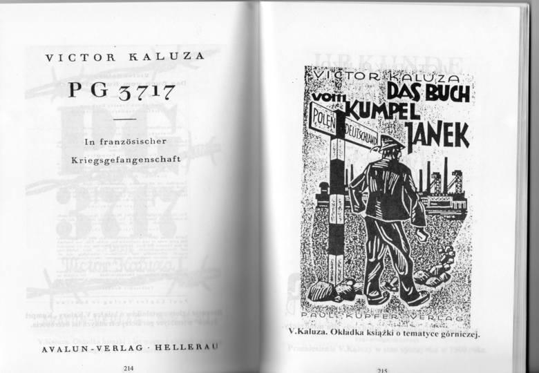 Victor Kaluza zyskał sławę piewcy uroków Śląska. Przy czym pisał książki w tonie sowizdrzalskim.